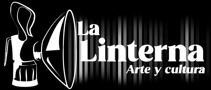 La Linterna. Arte y Cultura